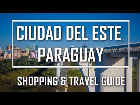 CIUDAD DEL ESTE PARAGUAY  SHOPPING AND TRAVEL GUIDE