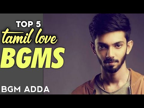 Top 5 TAMIL LOVE BGMS || BGM ADDA || LOVE RINGTONES || top 10 love bgms in tamil