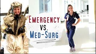 Medical Surgical Nursing vs. Emergency Room Nursing