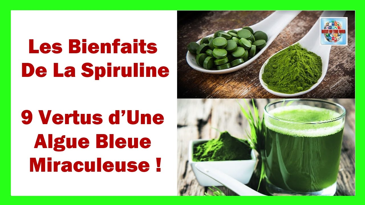les bienfaits de la spiruline 9 vertus d une algue bleue miraculeuse youtube. Black Bedroom Furniture Sets. Home Design Ideas