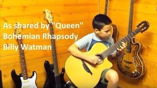 Billy Watman (Age 12) - Bohemian Rhapsody on Classical Acoustic Guitar