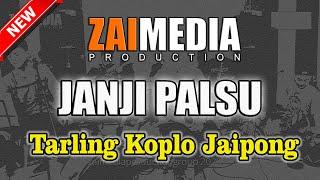 TARLING KOPLO JAIPONG JANJI PALSU (COVER) Zaimedia Production Group Feat Mbok Cayi