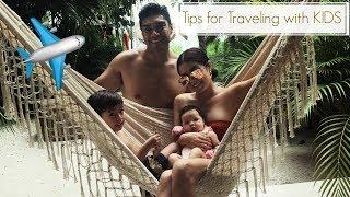 International Traveling Tips for TWO KIDS  I RoxyLimon