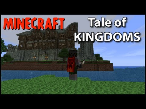 Minecraft: Tale of Kingdoms Mod!