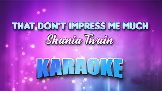 Shania Twain - That Don't Impress Me Much (Karaoke version with Lyrics)