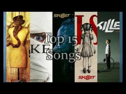Top Fifteen Songs - Skillet