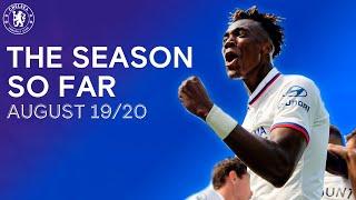The Chelsea Season So Far | August 19/20 | Premier League YouTube Videos