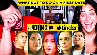 JORDINDIAN | What Not To Do On a First Date | Tinder | Jaby Koay & Jana Krumholtz Reaction