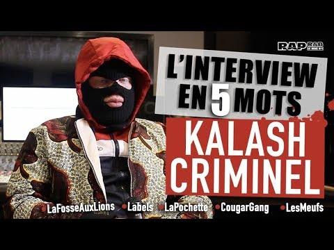 KALASH CRIMINEL En 5 Mots : L'album, La Polémique Cougar Gang, La Pochette, Les Meufs...