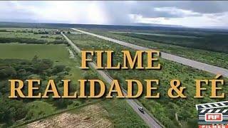 filme gospel Realidade&fé 01/ Completo.