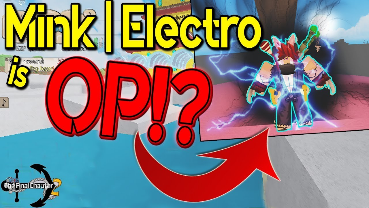 MINK RACE / ELECTRO FIGHTING STYLE!? | OPFC 2! | ROBLOX | ONE PIECE FINAL  CHAPTER 2