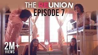 The Reunion | Original Series l Episode 7 | Don't Panic | The Zoom Studios