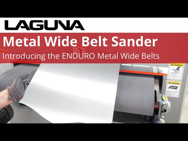 Sanding Metal is Even Easier | Laguna ENDURO Wide Belt Metal Sanders | Laguna Tools