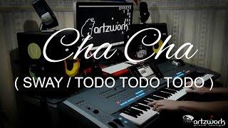 Cha Cha (Sway/Todo Todo Todo) on Yamaha Tyros 5