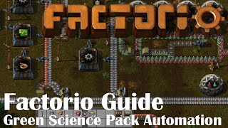 Factorio Guide – Green Science Pack Automation In A Few Minutes