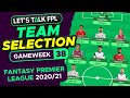 FPL Team Selection Gameweek 38 | Final push for top 1,000... | Fantasy Premier League Tips 2020/21