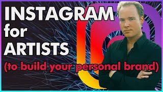 Instagram For Artists (Personal Branding tips in 2019)