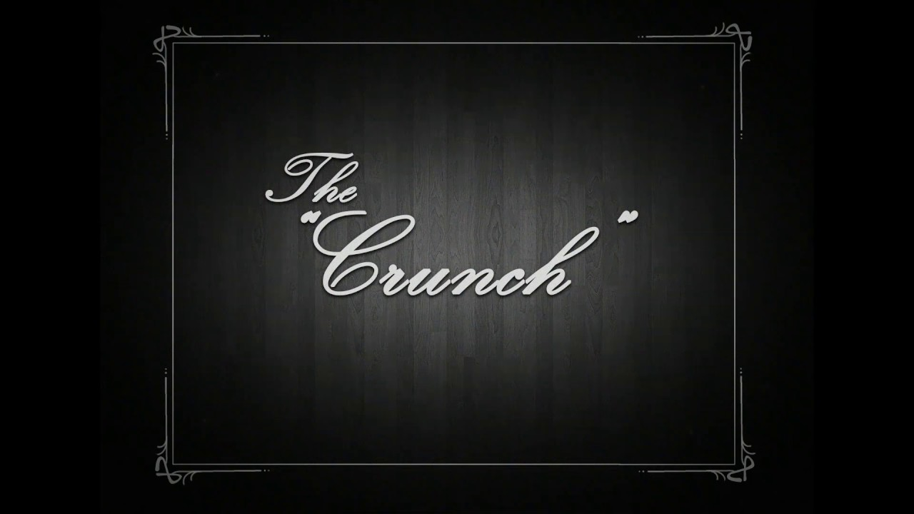 """The Crunch"""