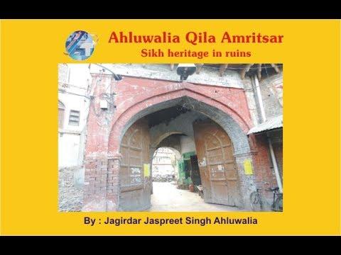 Ahluwalia Qila Amritsar - Sikh heritage in ruins