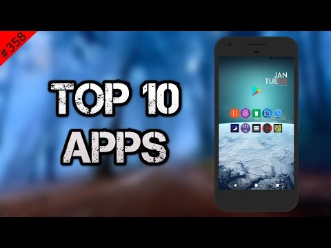 #358 Top 10 Best APPS - January 2017 I'm back!