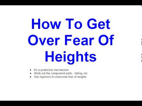 how to get over fear of heights youtube