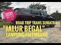 Jalur Begal  Lampung Palembang Wuling Cortez Trans Sumatra Bag 3  Laguaz  Mp3 - Mp4 Download
