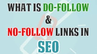What is DO-Follow and No-Follow links | Difference between Do-Follow and No-Follow