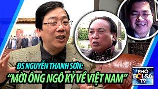 ĐS Nguyễn Thanh Sơn nói về chuyến thăm VN của LS Hoàng Duy Hùng và mời ông Ngô Kỷ về thăm Việt Nam