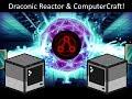 Draconic Evolution - Draconic Reactor ComputerCraft Setup and Tutorial!
