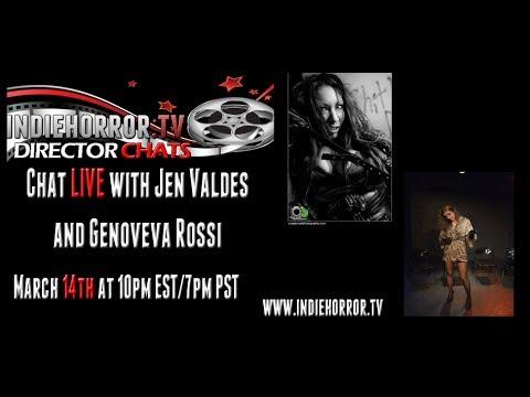 IndieHorror.TV Director's Chat w/ Jen Valdes & Genoveva Rossi