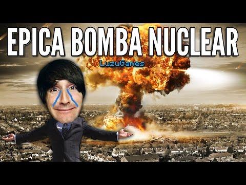 EPICA BOMBA NUCLEAR - [LuzuGames]