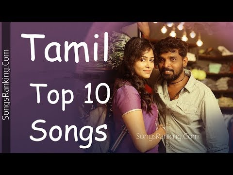 Tamil Top 10 Songs [1-15 May 2018] SongsRanking