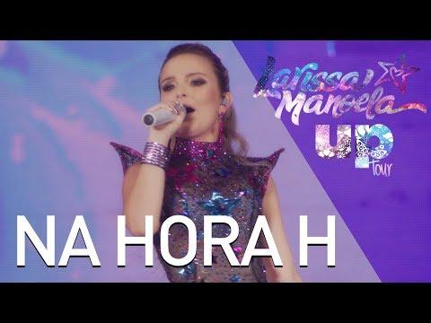 Larissa Manoela - Na Hora H (Ao Vivo - Up! Tour)