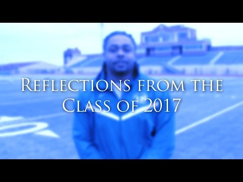 Univeristy of Dubuque - Reflections From the Class of 2017