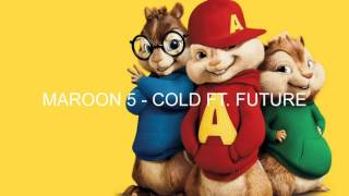 Cold - Maroon 5 - Chipmunks version