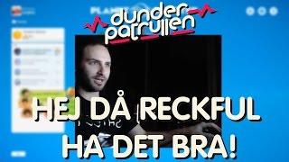 HEJ DÅ RECKFUL HA DET BRA! [Official Extended Version]