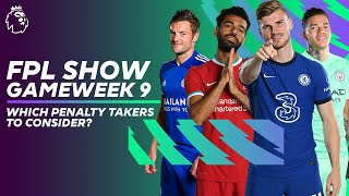 Werner, Salah, Vardy & EDERSON?! Which penalty takers to consider? | FPL Show Gameweek 9