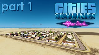Finally Night Falls (Cities: Skylines - Uncut Gameplay - PC - Part 2.01)