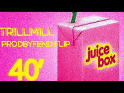 Juice Box 40' (prodbyfendiflip)
