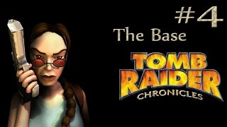 Tomb Raider Chronicles: Russia - The Base