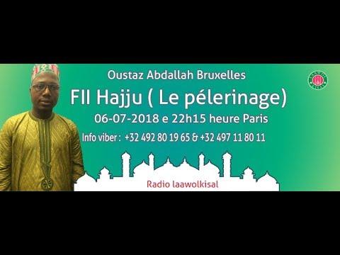 Fii Hajju - Oustaz Abdallah (Bruxelles) #radio laawol kisal