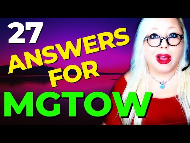 27 Answers to #MGTOW 101 (Reaction to MGTOW Comments) Men