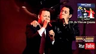 Daniel e Samuel Amor da minha vida 2012