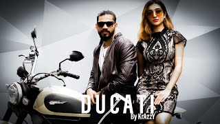 DUCATI  (Official Music Video) KrAzzY
