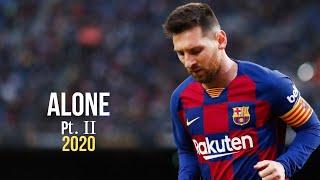Gambar cover Lionel Messi ● Alan Walker & Ava Max - Alone, Pt. II ●  Skills & Goals 2020   HD