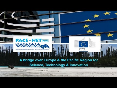 PACE-Net Plus: Pacific-Europe Network for Science, Technology & Innovation