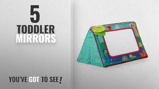 Top 10 Toddler Mirrors [2018]: Bright Starts Sit and See Safari Floor Mirror