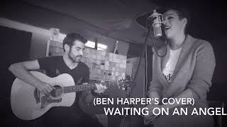 Ben Harper - Waiting on an angel - cover by Hundred Days