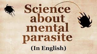 Science about Larvas (The mental parasite)