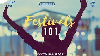 Tour Management: Festivals 101